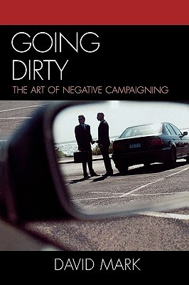going-dirty-the-art-of-negative-campaigning