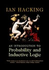 An Introduction to Probability and Inductive Logic by Ian Hacking