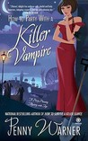 How to Party with a Killer Vampire by Penny Warner