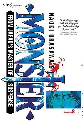 Naoki Urasawa's Monster, Volume 8: My Nameless Hero (Naoki Urasawa's Monster, #8)