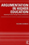 Argumentation in Higher Education: Improving Practice Through Theory & Research