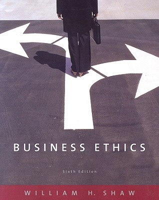 Business ethics by william h shaw 437378 fandeluxe Gallery