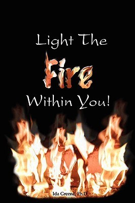 Light the Fire Within You