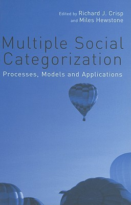 Multiple Social Categorization: Processes, Models, and Applications