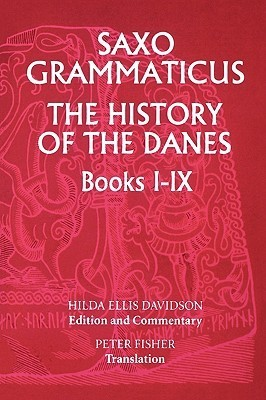 The History of the Danes, Books I-IX: I. English Text; II. Commentary