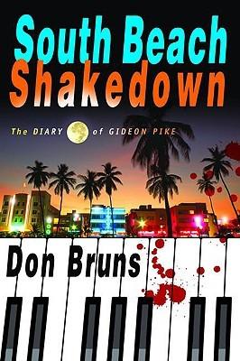 South Beach Shakedown by Don Bruns