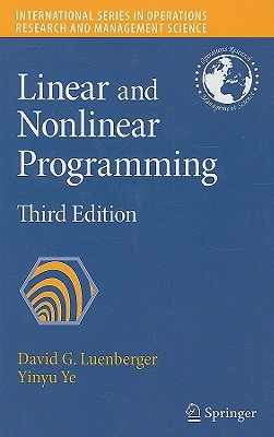 Linear and Nonlinear Programming (International Series in Operations Research & Management Science)