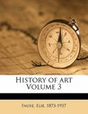 History of Art Volume 3
