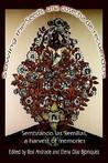 Sowing the Seeds, Una Cosecha de Recuerdos: Sembrando Las Semillas, a Harvest of Memories