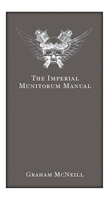 Imperial Munitorum Manual by Graham McNeill