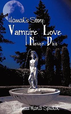 Hannah's Story: Vampire Love Never Dies