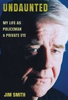 Undaunted: My Life as Policeman & Private Eye