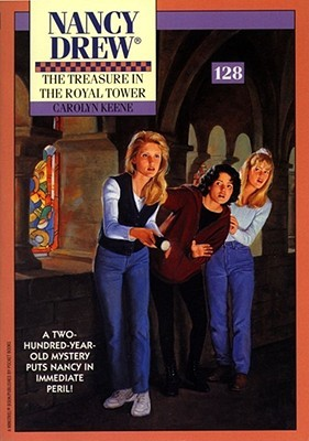 The Treasure in the Royal Tower (Nancy Drew, #128)