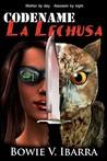 Code Name: La Lechusa