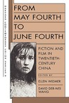 From May Fourth to June Fourth: Fiction and Film in Twentieth-Century China (Harvard Contemporary China Series)