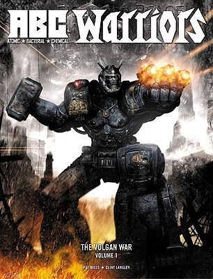 A.B.C. Warriors: The Volgan War, Volume 1