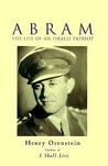 Abram: The Life of an Israeli Patriot