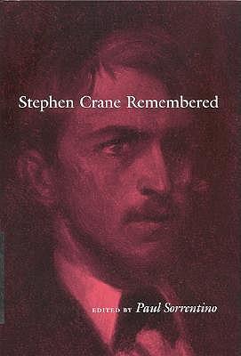 Stephen Crane Remembered