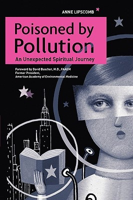 poisoned-by-pollution-an-unexpected-spiritual-journey
