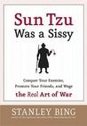 Sun Tzu Was a Sis...