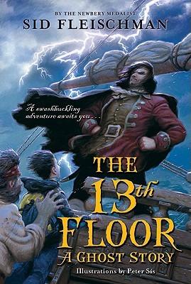 13th Floor: A Ghost Story by Sid Fleischman