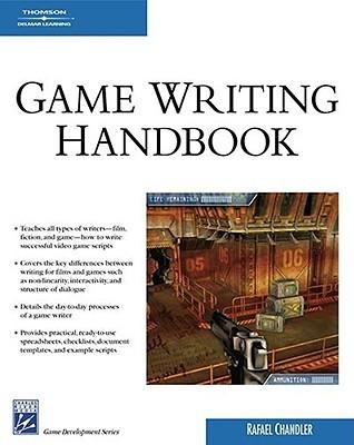 Game Writing Handbook by Rafael Chandler