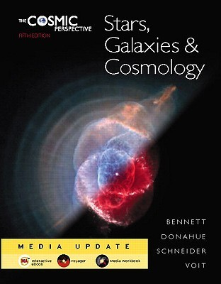 The Cosmic Perspective: Stars, Galaxies, and Cosmology Media Update