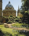 The Inklings of Oxford: C.S. Lewis, J.R.R. Tolkien, and their Friends