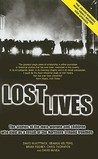 Lost Lives: The Stories of the Men, Women and Children who Died as a Result of the Northern Ireland Troubles