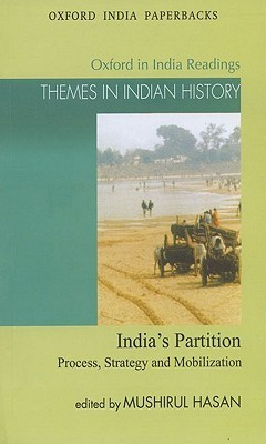 india-s-partition-process-strategy-and-mobilization