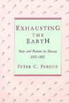 Exhausting the Earth: State and Peasant in Hunan