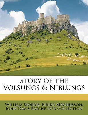 Story of the Volsungs & Niblungs