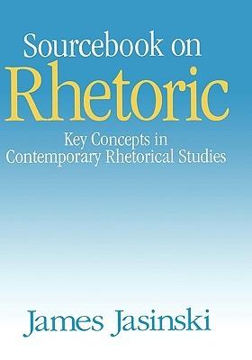 Sourcebook on Rhetoric