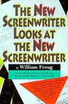 The New Screenwriter Looks at the New Screenwriter