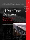 xUnit Test Patterns by Gerard Meszaros
