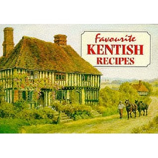 Favourite Kentish Recipes by Pat Smith
