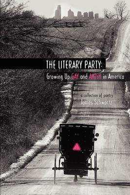 The Literary Party: Growing Up Gay and Amish in America