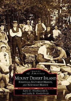 Mount Desert Island: Somesville, Southwest Harbor, and Northeast Harbor