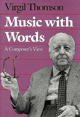 Music with Words: A Composer's View