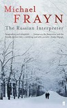 The Russian Interpreter by Michael Frayn