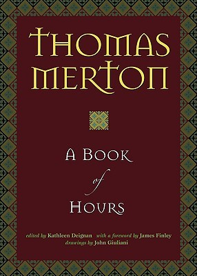 A book of hours by thomas merton 136313 fandeluxe Image collections