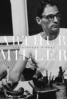 Arthur Miller: 1915-1962