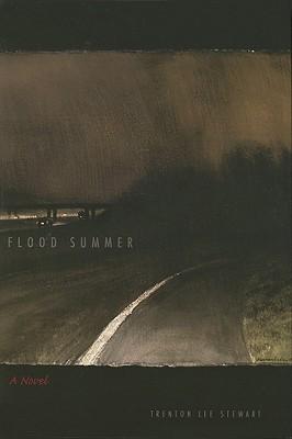Flood Summer by Trenton Lee Stewart