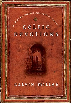 celtic-devotions-a-guide-to-morning-and-evening-prayer
