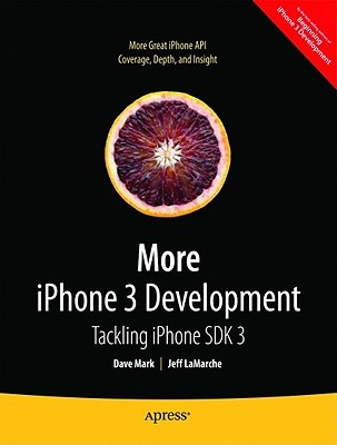 More iPhone 3 Development by Dave Mark
