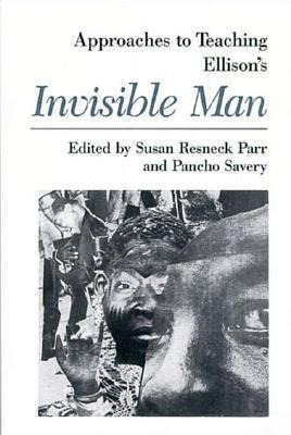 Approaches to Teaching Ellison's Invisible Man