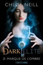 Marque de l'ombre (Dark Elite, T2)