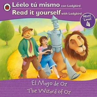 The Wizard of Oz/El mago de oz: Bilingual Fairy Tales