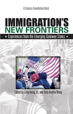 Descargas gratuitas en formato ebooks pdf Immigration's New Frontiers: Experiences from the Emerging Gateway States