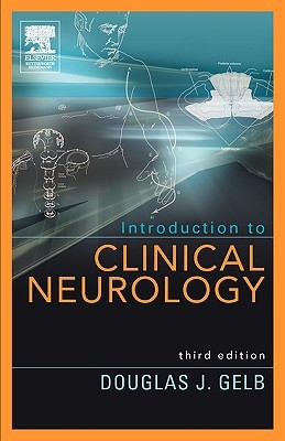 Introduction to Clinical Neurology by Douglas J. Gelb